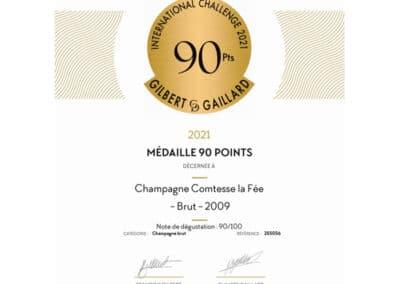 Médaille 90 points Gilbert & Gaillard - Champagne Comtesse la Fée Brut 2009